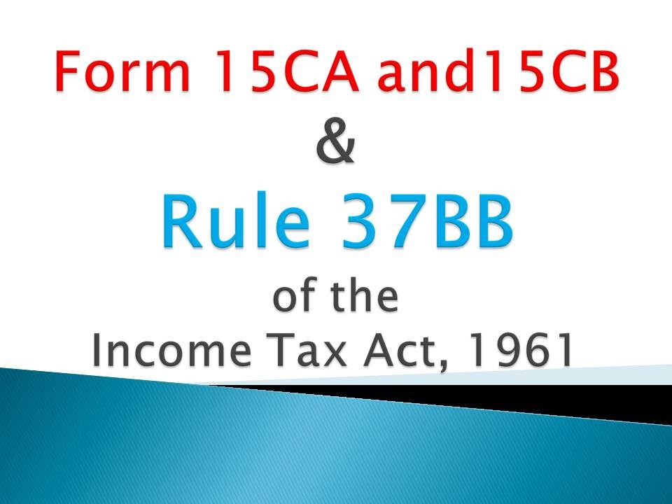Rule 37BB of the Income Tax Act