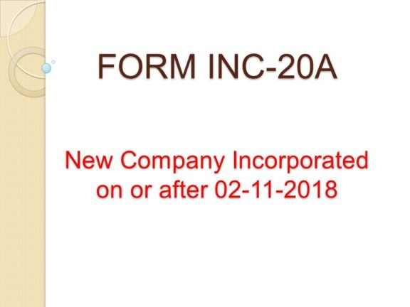 Form INC-20A: Mandatory for Newly Formed Companies