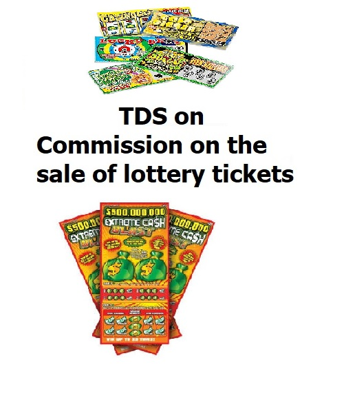 TDS on Commission on the sale of lottery tickets